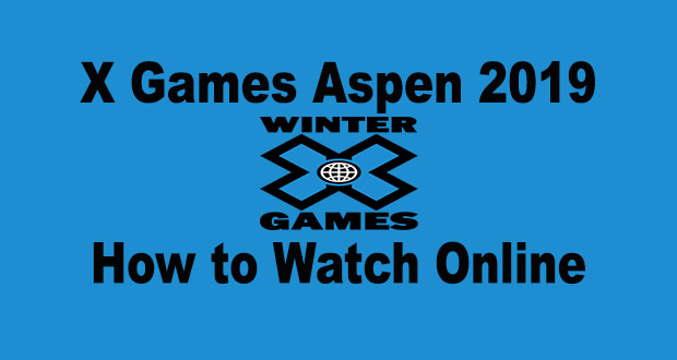 Watch X Games Live Stream 2019