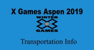 X Games Aspen 2019: Transportation Info